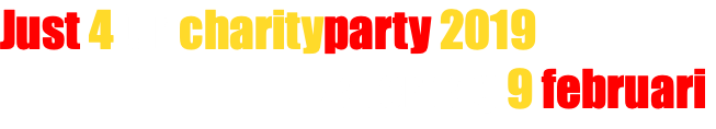 Just 4funcharityparty 2018 vrijdag 26 januari
